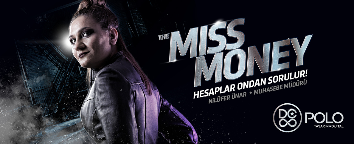 The Miss Money - Hesaplar Ondan Sorulur